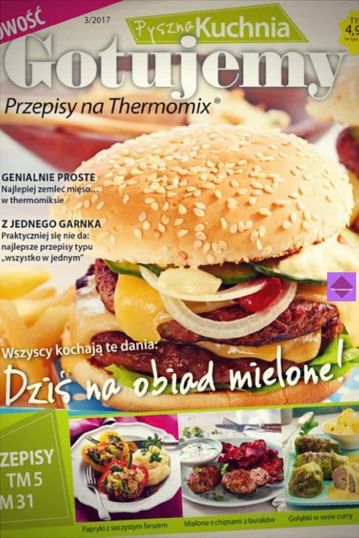 Recenzja magazynu Pyszna kuchnia Gotujemy nr 3/2017 Thermomania Thermomix